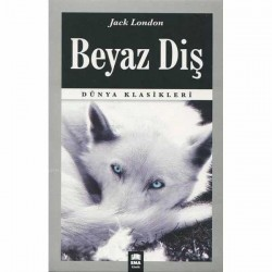 Beyaz Diş - Jack London - Ema Kitap