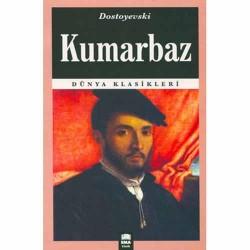 Kumarbaz - Dostoyevski - Ema Kitap